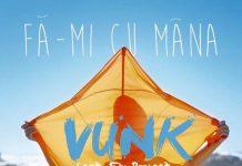 """Artwork Vunk feat. Fly Project, """"Fă-mi cu mâna"""""""
