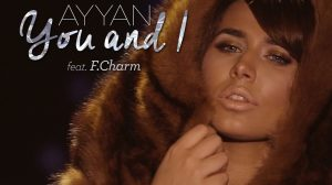 "Coverart Ayyan Feat. F Charm, ""You and I"""