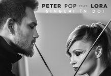 "Artwork: Peter Pop feat. Lora, ""Singuri In Doi"""