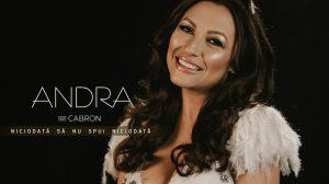 """Andra feat. Cabron, """"Niciodată să nu spui niciodată"""" (coverfoto)"""