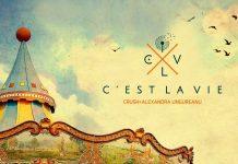 """Crush + Alexandra Ungureanu, """"C'est La Vie"""" (thumb)"""