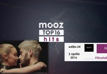 "Top16 Mooz Hits, ediția 24: Zayn, ""Pillowtalk"""