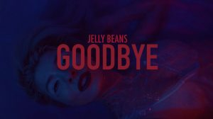 "Jelly Beans feat. Irene, ""Goodbye"" (artwork)"