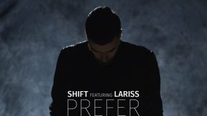"Shift feat. Lariss, ""Prefer"" (artwork)"