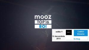 "Top16 Mooz Ro, ediția 09: Carla's Dreams, ""Te Rog"""