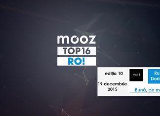 """Top16 Mooz Ro, ediția 10: Ruby feat. Dorian Popa, """"Bună, ce mai faci?"""""""