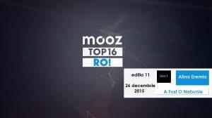 "Top16 Mooz Ro, ediția 11: Alina Eremia, ""A Fost O Nebunie"""