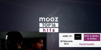 "Top16 Mooz Hits, ediția 18: DOC & Motzu & Smiley, ""Pierdut Buletin"""