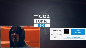 "Top16 Mooz Ro, ediția 19: Carla's Dreams, ""Sub Pielea Mea"""